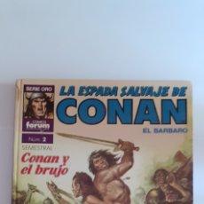 Cómics: LA ESPADA SALVAJE DE CONAN EL BÁRBARO, N° 2, CONAN Y EL BRUJO. Lote 288004538