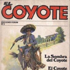 Cómics: LA SOMBRA DEL COYOTE. EL COYOTE ACORRALADO / J. MALLORQUÍ * EL COYOTE Nº 3 * .—EDICIONES FORUM, D.L.. Lote 288054938