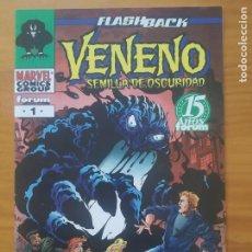 Fumetti: VENENO SEMILLA DE OSCURIDAD - FLASHBACK - MARVEL - FORUM (HG). Lote 288556848