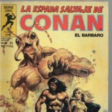 Cómics: LA ESPADA SALVAJE DE CONAN - Nº 33. Lote 289515948