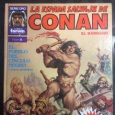 Cómics: LA ESPADA SALVAJE DE CONAN EL BÁRBARO N.11 SÚPER CONAN : EL PUEBLO DEL CÍRCULO 2@ EDICIÓN ( 1989 ). Lote 293511798
