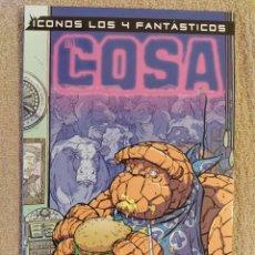 Cómics: ICONOS LOS 4 FANTÁSTICOS: LA COSA. FORUM. NÚMERO ESPECIAL. IMPECABLE. Lote 293963613