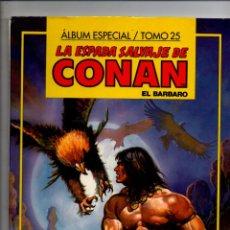 Cómics: LA ESPADA SALVAJE DE CONAN EL BARBARO. ALBUM ESPECIAL TOMO 25. FORUM-PLANETA. Lote 294376058