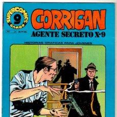 Cómics: AGENTE SECRETO X - 9 , CORRIGAN, EDI. GARBO 1973, ESTAN 1 Y ÚLTIMO,LOTE 3,9,12,15,18,24 EXCELENTES. Lote 25322345