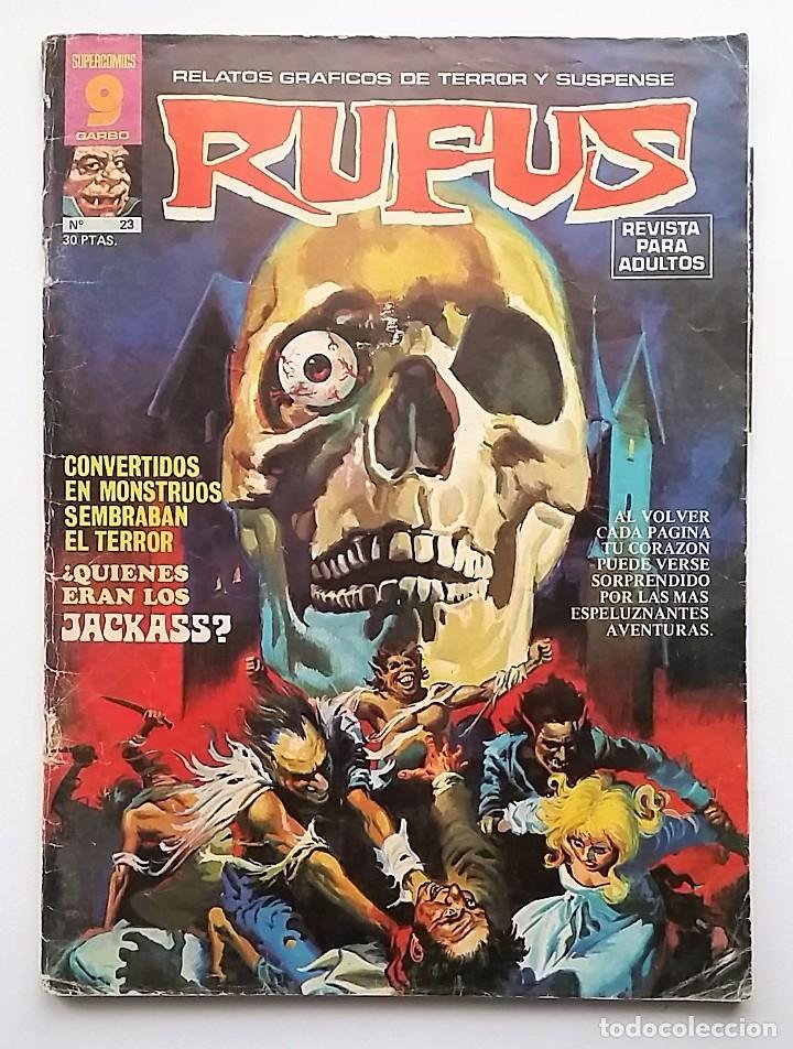 RUFUS NÚMERO 23. RELATOS GRÁFICOS DE TERROR Y SUSPENSE. EDITORIAL GARBO. (Tebeos y Comics - Garbo)