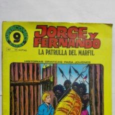 Cómics: JORGE Y FERNANDO, LA PATRULLA DE MARFIL, Nº 13. Lote 146886994