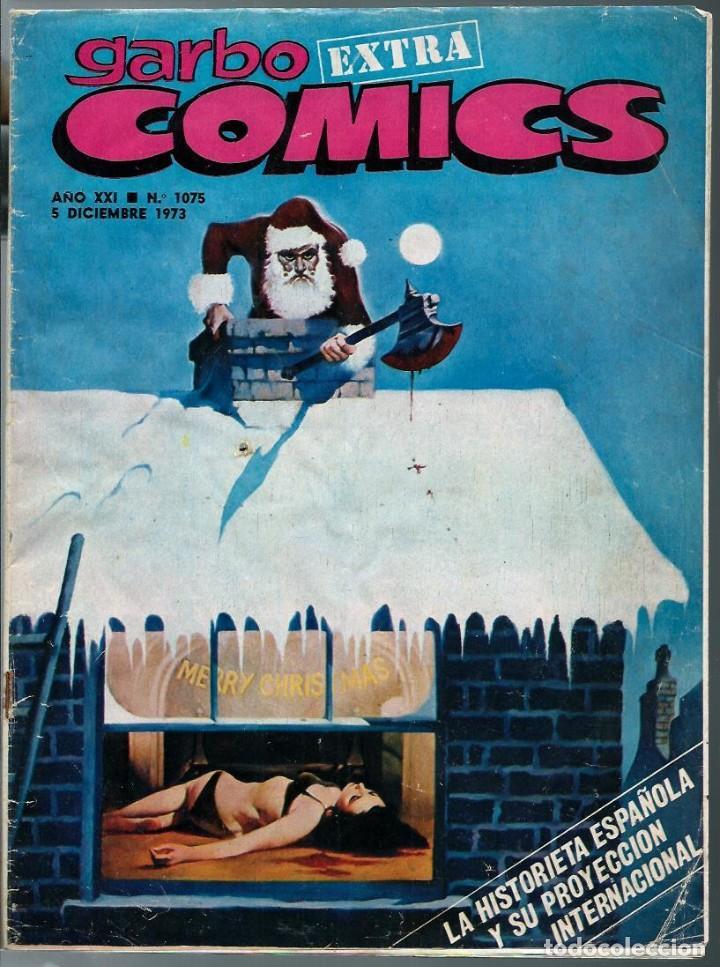 GARBO EXTRA COMICS - DICIEMBRE 1973 - MONOGRAFIA SOBRE EL COMIC EN ESPAÑA - VAMPIRELLA, FIGUERAS ETC (Tebeos y Comics - Garbo)