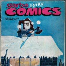 Cómics: GARBO EXTRA COMICS - DICIEMBRE 1973 - MONOGRAFIA SOBRE EL COMIC EN ESPAÑA - VAMPIRELLA, FIGUERAS ETC. Lote 197235992