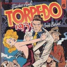 Cómics: TORPEDO - 1936 - TOMO Nº 6 / AUTORES : JORDI BERNET - SANCHEZ ABULI . Lote 9612539