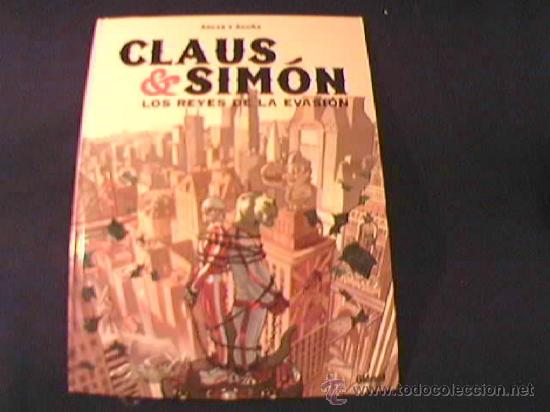 CLAUS & SIMON. LOS REYES DE LA EVASION. POR ARCAS Y ACUÑA. GLENAT, 2005 (Tebeos y Comics - Glénat - Comic USA)