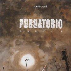 Cómics: PURGATORIO - LIBRO 1 /AUTOR: CHABOUTE - EDITA : GLENAT , OFERTA. Lote 17615111