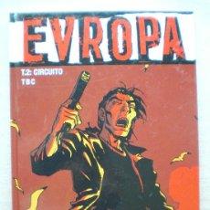 Cómics: EVROPA T.2 / CIRCUITO / GLENAT 2005 VIÑETAS NEGRAS(DESC.55%). Lote 26102797
