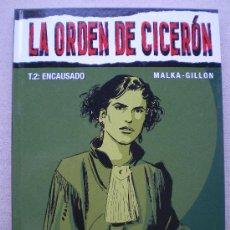 Cómics: LA ORDEN DE CICERON T.2 / ENCAUSADO / GLENAT 2006(DESC.50%). Lote 38179153