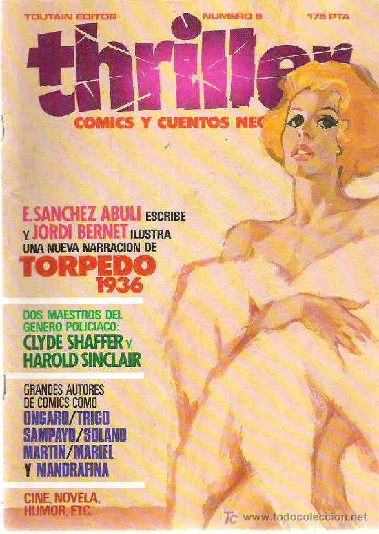 THRILLER - TOTUAIN EDITOR NUMERO 5 TORPEDO 1936 *** 1984 (Tebeos y Comics - Glénat - Autores Españoles)