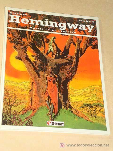 HEMINGWAY, MUERTE DE UN LEOPARDO. JEAN DUFAUX Y MARC MALÉS. BIBLIOTECA GRÁFICA GLÉNAT, 1993.++++ (Tebeos y Comics - Glénat - Comic USA)