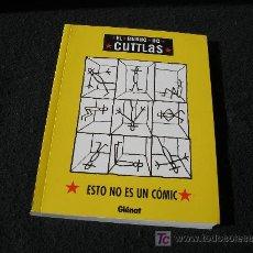 Cómics: EL BUENO DE CUTTLAS. ESTO NO ES UN CÓMIC, GLÉNAT. Lote 112428995