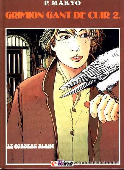 GRIMION GANT DE CUIR. LE CORBEAU BLANC. T. 2. P. MAKYO. GLÉNAT EDITEUR, 1985. (Tebeos y Comics - Glénat - Comic USA)