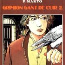 Cómics: GRIMION GANT DE CUIR. LE CORBEAU BLANC. T. 2. P. MAKYO. GLÉNAT EDITEUR, 1985.. Lote 26652763