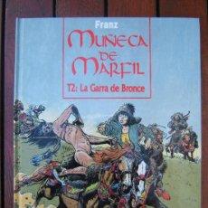 Cómics: MUÑECA DE MARFIL. T2 LA GARRA DE BRONCE. FRANZ. GLENAT.. Lote 114782023