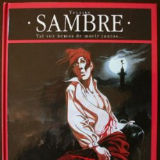 Cómics: SAMBRE - TAL VEZ HEMOS DE MORIR JUNTOS... - YSLAIRE - T. 4 - GLENAT. Lote 26919297