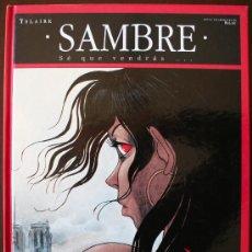 Cómics: SAMBRE - SE QUE VENDRAS... - YSLAIRE - T. 3 - GLENAT. Lote 26919304