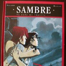 Cómics: SAMBRE - YA NADA ME IMPORTA... - YSLAIRE - T. 2 - GLENAT. Lote 26919342
