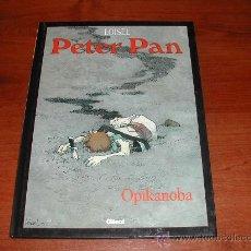 Cómics: PETER PAN DE LOISEL Nº 2: OPIKANOBA (GLENAT) TAPA DURA. (JC). Lote 27791644