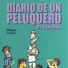 Cómics: DIARIO DE UN PELUQUERO DE SEÑORAS - PHILIPPE LEJEUNE - GLÉNAT. Lote 27822477