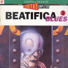 Cómics: BEATIFICA BLUES 3 - VIÑETAS COMPLETAS Nº 8- GRIFFO & DUFAUX - EDICIONES GLENAT 1994. Lote 28920257