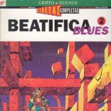 Cómics: BEATIFICA BLUES, 2 -VIÑETAS COMPLETAS Nº 5, GRIFFO & DUFAUX, EDICIONES GLENAT 1994. Lote 28942812