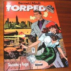 Cómics: CÓMIC 'TORPEDO T9: TOCCATA Y FUGA' (BERNET, ABULÍ). Lote 29764554