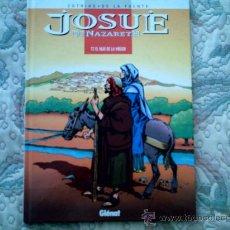 Cómics: JOSUE DE NAZARETH, EL HIJO DE LA VIRGEN, DE VICTOR DE LA FUENTE (GLENAT, CARTONE). Lote 29949962