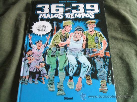 36-39 MALOS TIEMPOS TOMO 1 (Tebeos y Comics - Glénat - Autores Españoles)