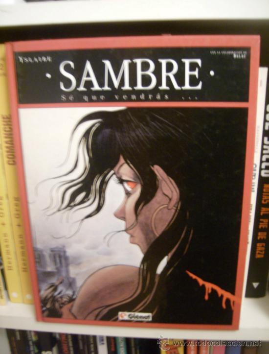 SAMBRE TOMO 2: SÉ QUE VENDRÁS. GLÉNAT, 1993. (Tebeos y Comics - Glénat - Comic USA)