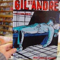 Cómics: GIL ST. ANDRE TOMO 2 LA CARA OCULTA JEAN-CHARLES KRAEHN. Lote 30813899