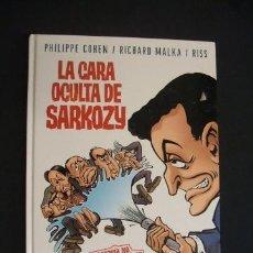 Cómics: LA CARA OCULTA DE SARKOZY - PHILIPPE COHEN - RICHARD MALKA - GLENAT - . Lote 30994414