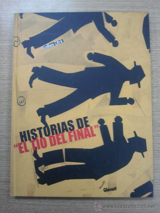 HISTORIAS DE EL TIO DEL FINAL (CIFRE) (Tebeos y Comics - Glénat - Autores Españoles)