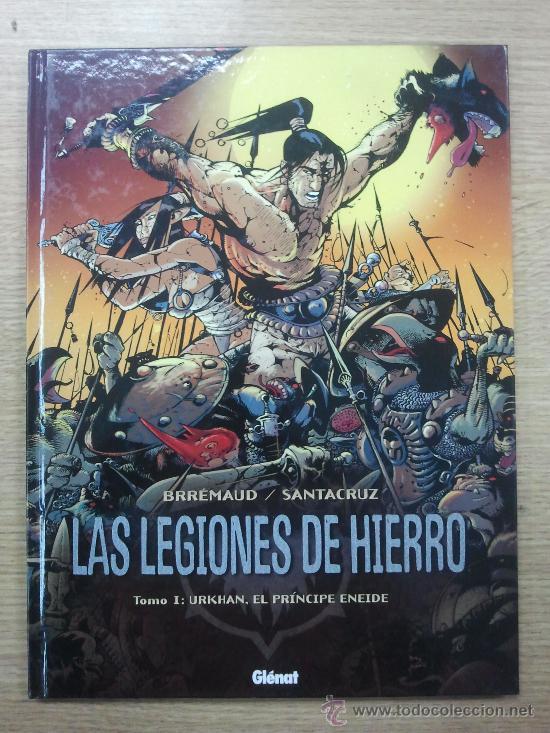 LAS LEGIONES DE HIERRO #1 URKHAN EL PRINCIPE ENEIDE (Tebeos y Comics - Glénat - Comic USA)
