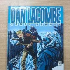 Cómics: DAN LACOMBE (JORDI BERNET). Lote 31042826