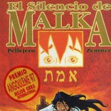 Cómics: EL SILENCIO DE MALKA (PELLEJERO - ZENTNER). Lote 31102663