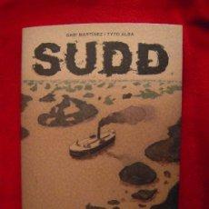 Cómics: SUDD - GABI MAQRTINEZ & TYTO ALBA - RUSTICA -TOMO 174 PAG.. Lote 31238237