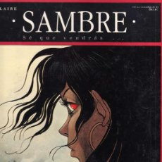 Cómics: SAMBRE - T2: SÉ QUE VENDRÁS. (YSLAIRE -BALAC). Lote 31284674
