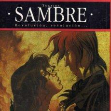 Cómics: SAMBRE - T3: REVOLUCIÓN, REVOLUCIÓN... (YSLAIRE -BALAC). Lote 31284730