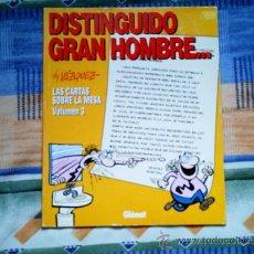 Cómics: DISTINGUIDO GRAN HOMBRE...LAS CARTAS SOBRE LA MESA VOL. 3, BY VAZQUEZ (GLENAT, RUSTICA). Lote 31513121