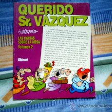 Cómics: QUERIDO SR. VAZQUEZ. LAS CARTAS SOBRE LA MESA VOL. 2, BY VAZQUEZ (GLENAT, RUSTICA). Lote 31513163