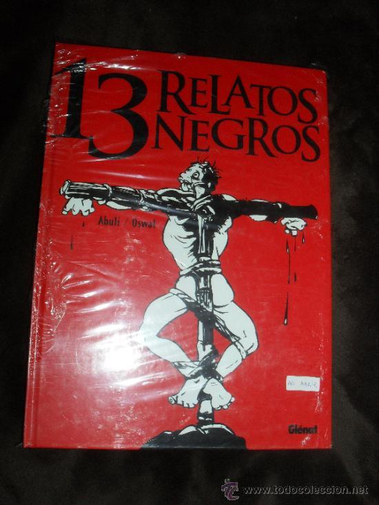 13 RELATOS NEGROS. GLENAT. TAPA DURA. COMICS. (Tebeos y Comics - Glénat - Autores Españoles)