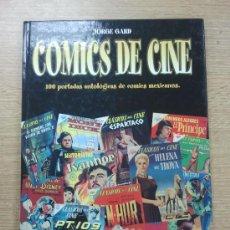 Cómics: COMICS DE CINE 100 PORTADAS ANTOLOGICAS DE COMICS MEXICANOS. Lote 31793361