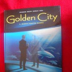 Cómics: GOLDEN CITY 2 - BANKS CONTRA BANKS - PECQUEUR&MALFIN&SCHELLE&ROSA - CARTONE. Lote 31939272