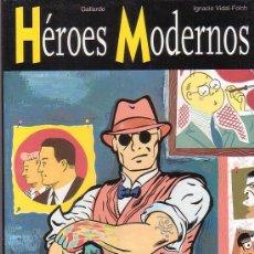 Cómics: HÉROES MODERNOS / AUTOR: GALLARDO, IGNACIO VIDAL-FOLCH. Lote 32125492