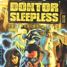 Cómics: DOKTOR SLEEPLESS. ENGINES OF DESIRE. LIBRO I (A-COMIC-1954). Lote 32801034